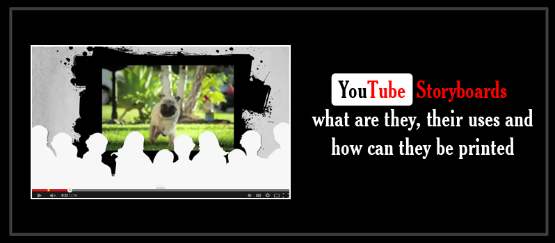youTube-storyboards–what-are-they_their-uses-and-how-can-they-be-printed