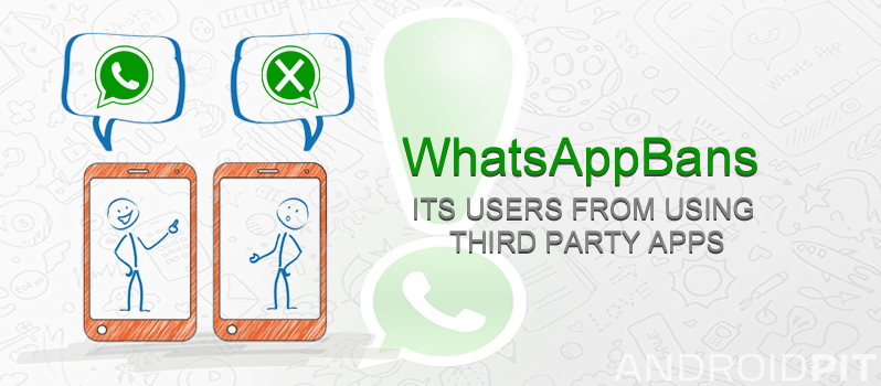 WhatsApp-Bans-Its-Users-from-Using-Third-Party-Apps