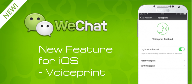 WeChat New Feature for iOS – Voiceprint