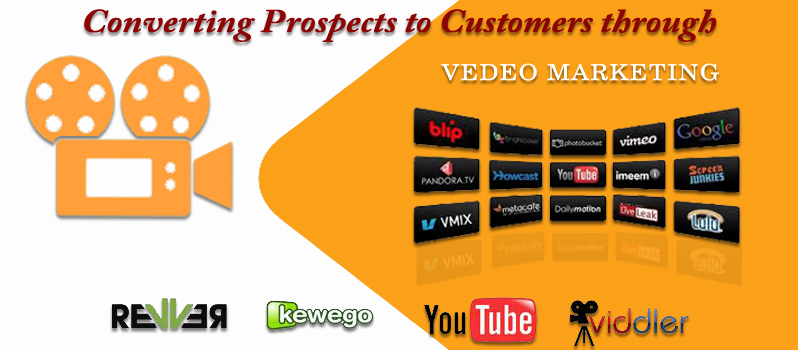 Converting Prospects to Customers through Video Marketing