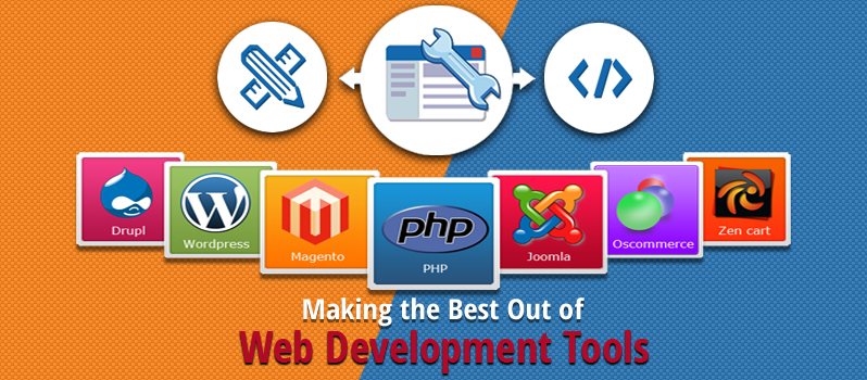 Making the Best Out of Web Development Tools