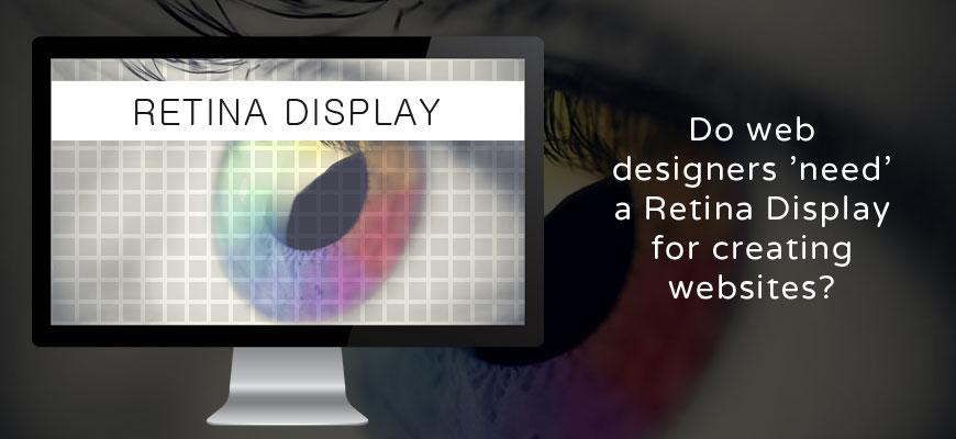 do_web_designers_need_a_retina_display_for_creating_websites