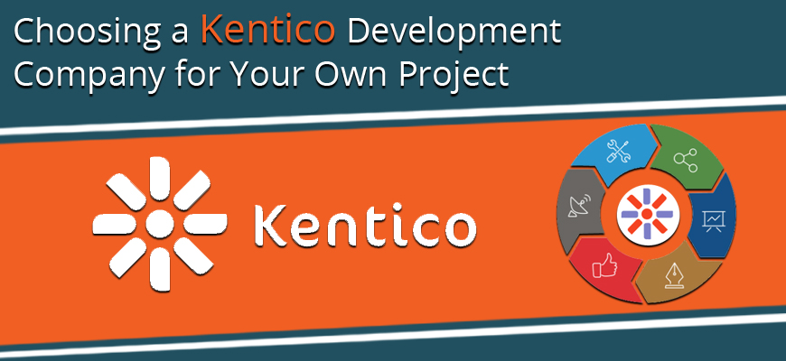 choosing-a-kentico-development-company-for-your-own-project