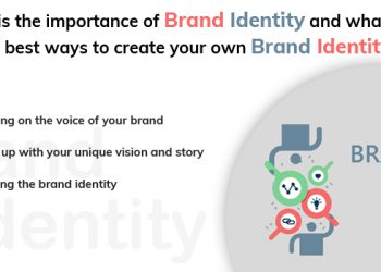 What-is-the-importance-of-brand-identity-and-what-are-the-best-ways-to-create-your-own-brand-identity